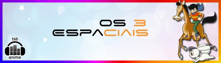os-3-espaciais